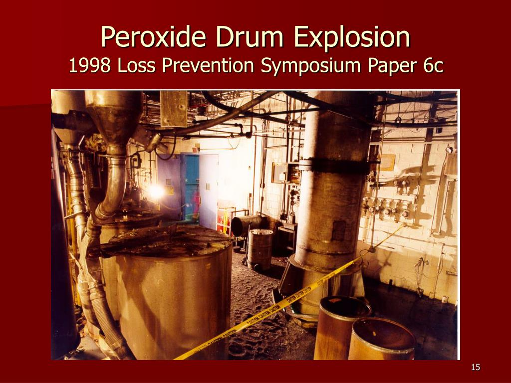 Peroxide Drum Explosion