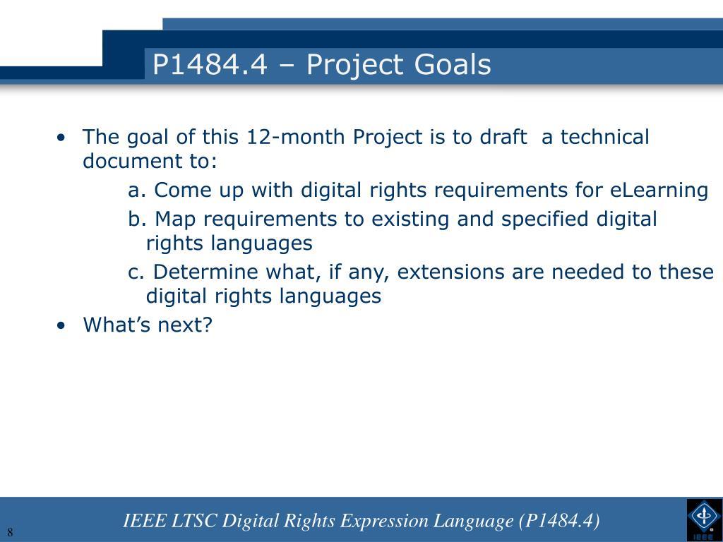 P1484.4 – Project Goals
