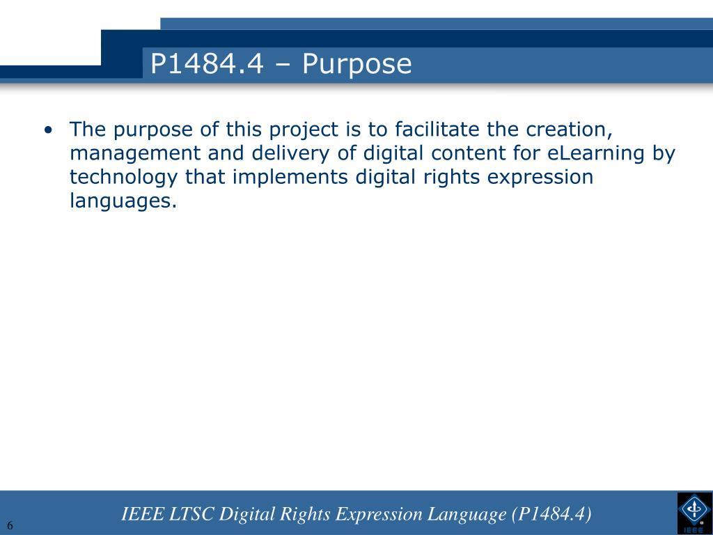 P1484.4 – Purpose