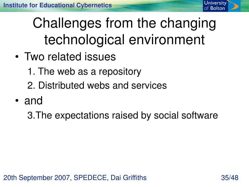 Challenges from the changing technological environment