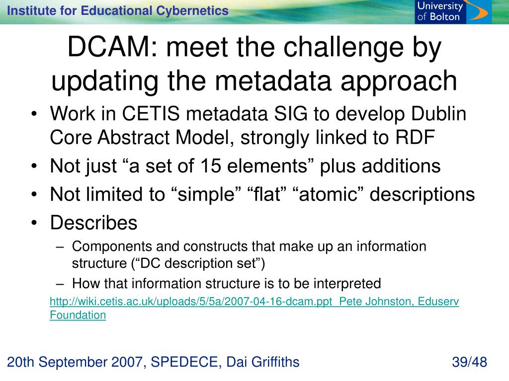 DCAM: meet the challenge by updating the metadata approach