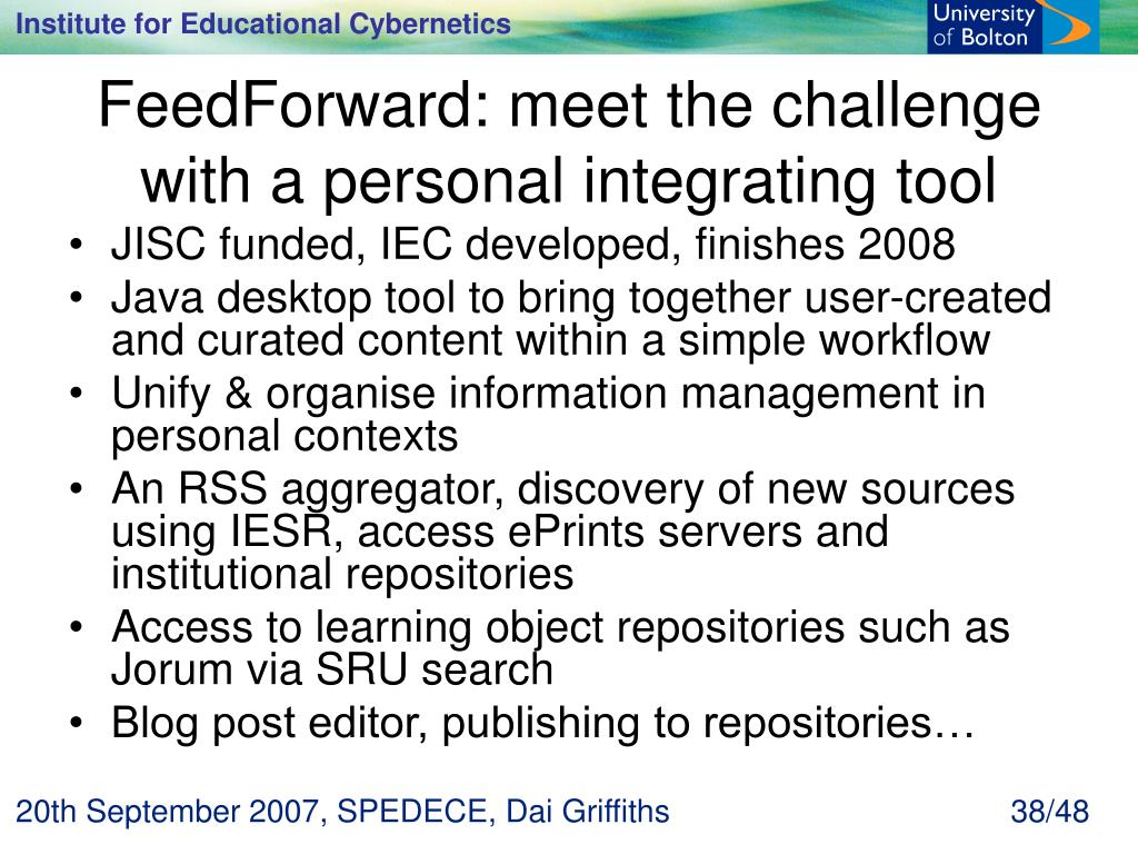 FeedForward: meet the challenge with a personal integrating tool