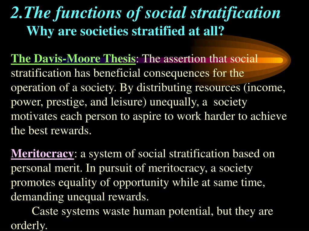 2.The functions of social stratification