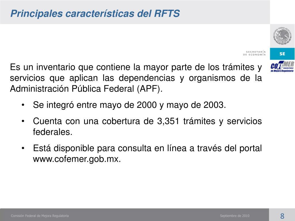 Principales características del RFTS
