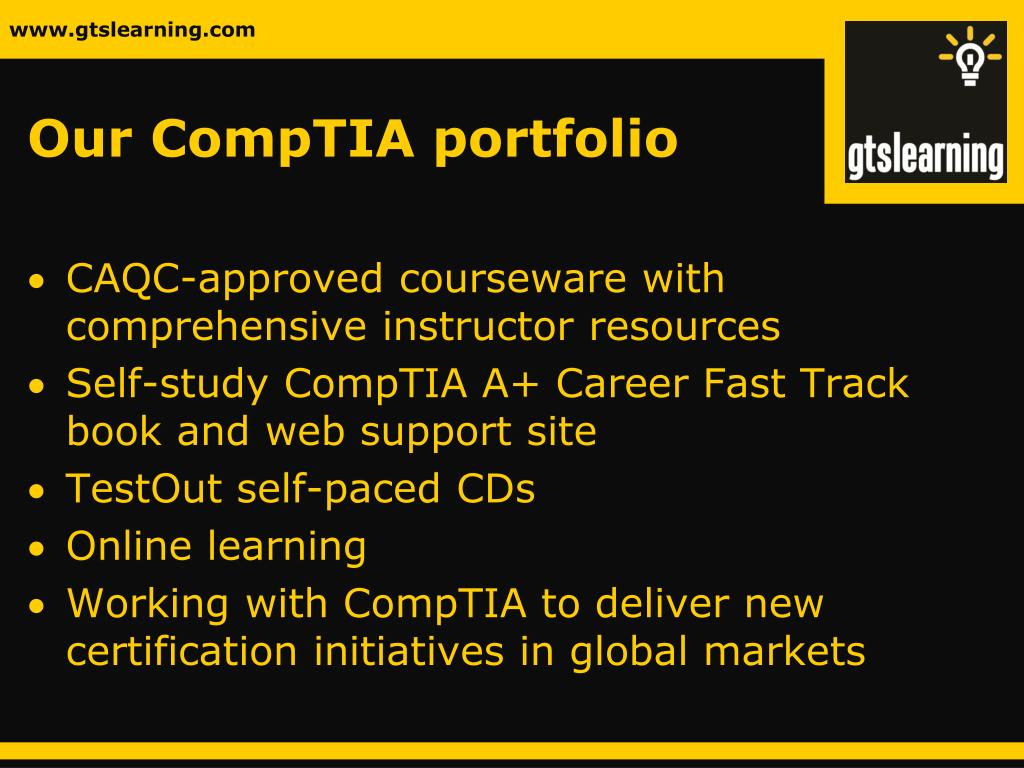 Our CompTIA portfolio