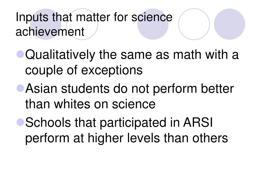Inputs that matter for science achievement