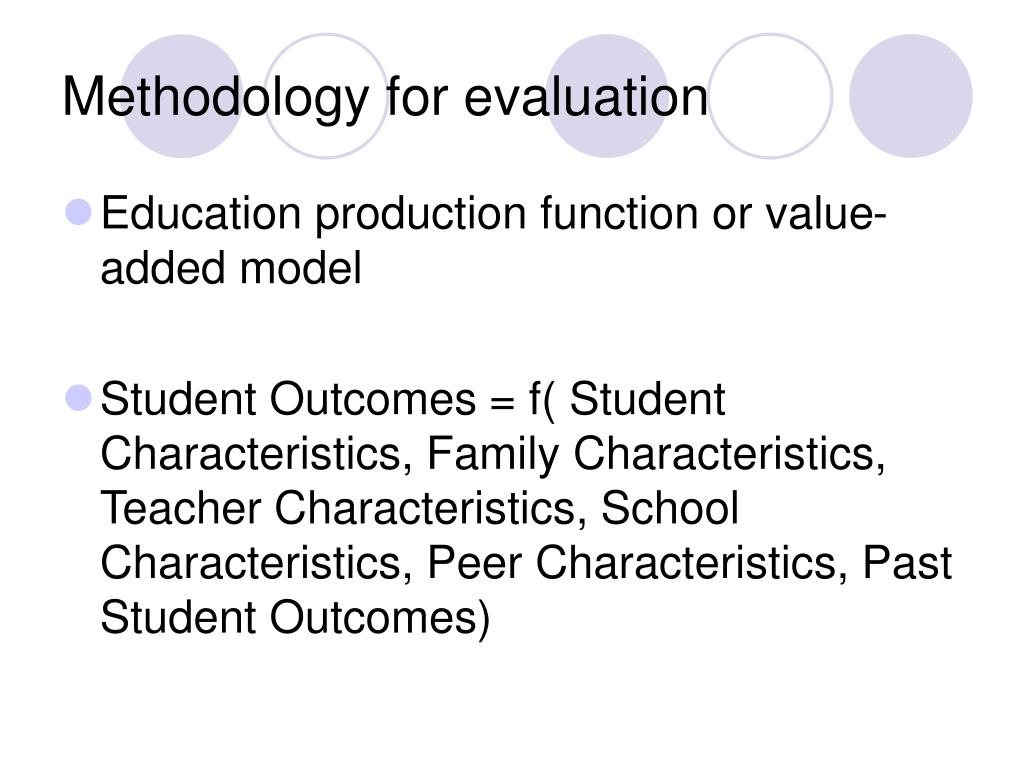 Methodology for evaluation