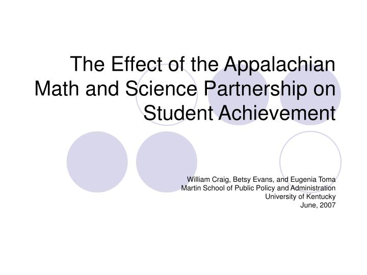 The effect of the appalachian math and science partnership on student achievement l.jpg