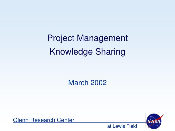 Project management knowledge sharing l.jpg