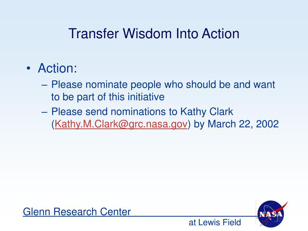 Transfer Wisdom Into Action