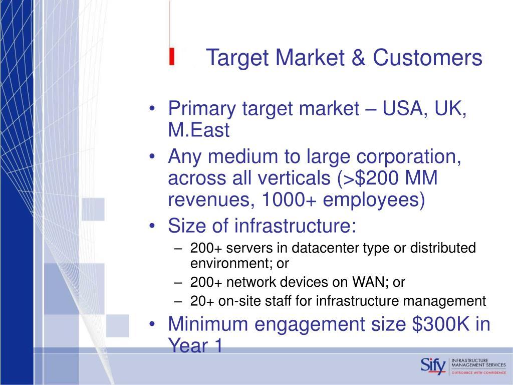 Target Market & Customers