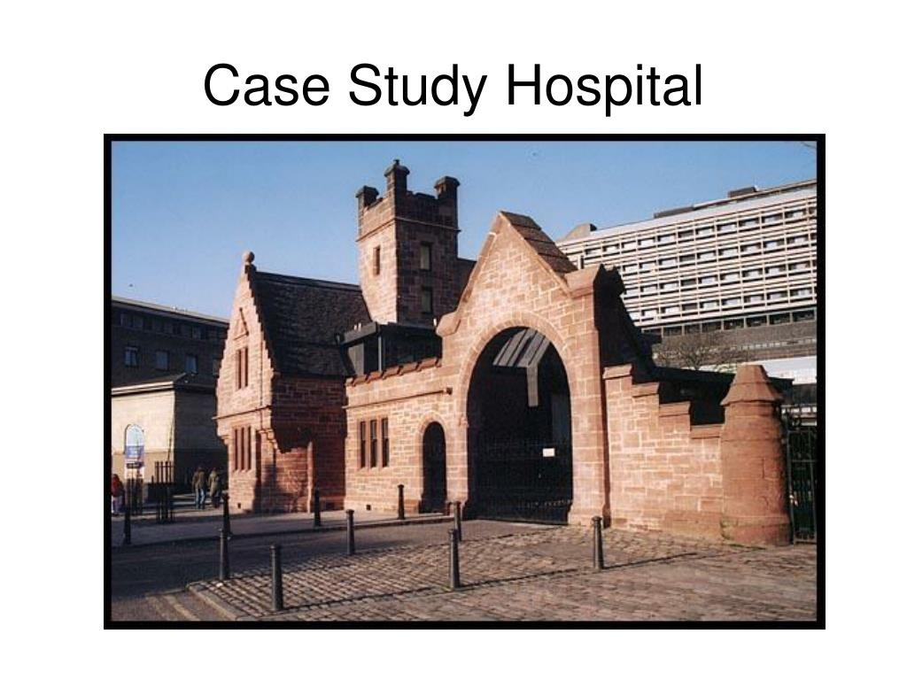 Case Study Hospital