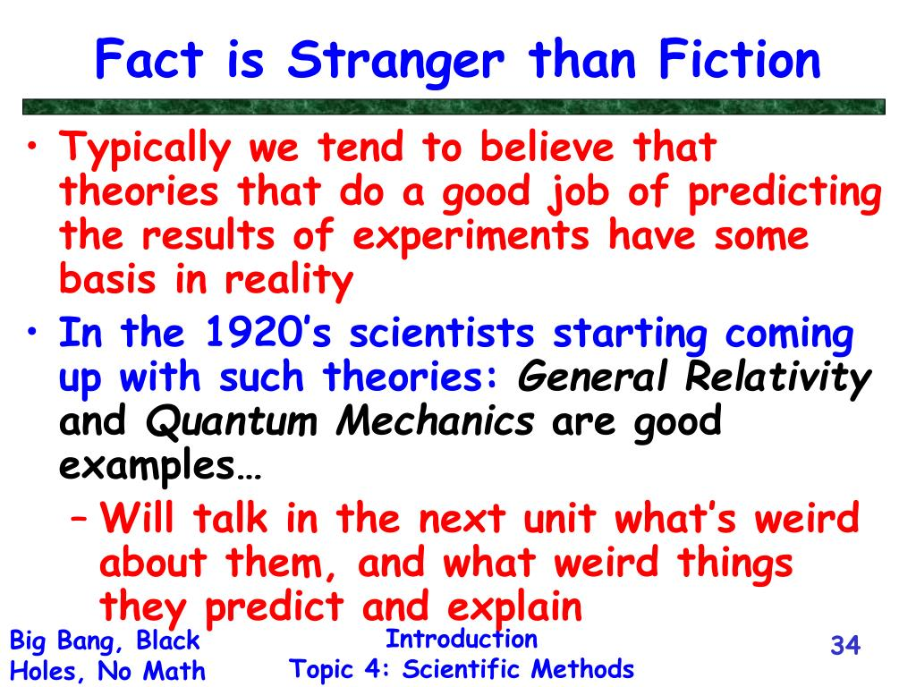 Fact is Stranger than Fiction