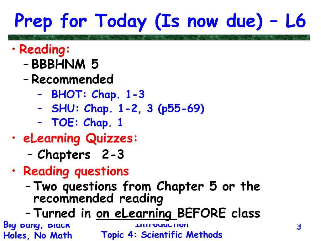 Prep for Today (Is now due) – L6