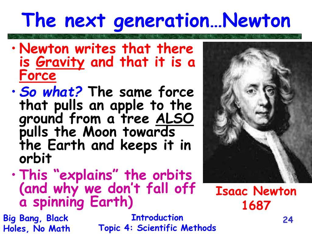 The next generation…Newton
