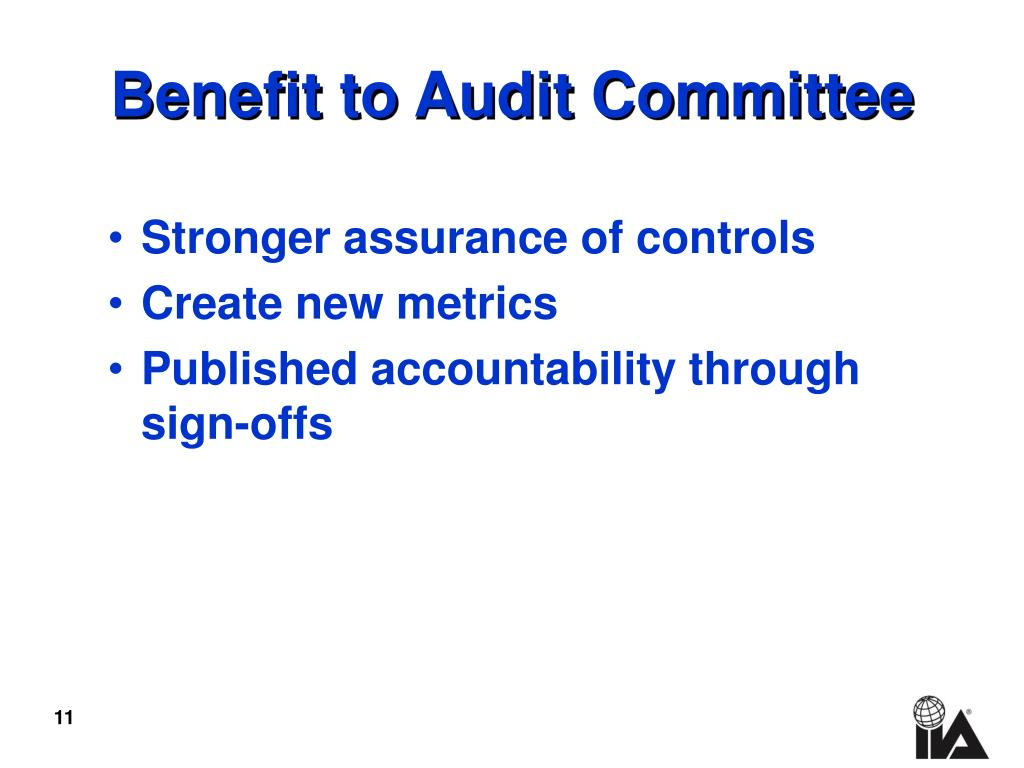 Benefit to Audit Committee
