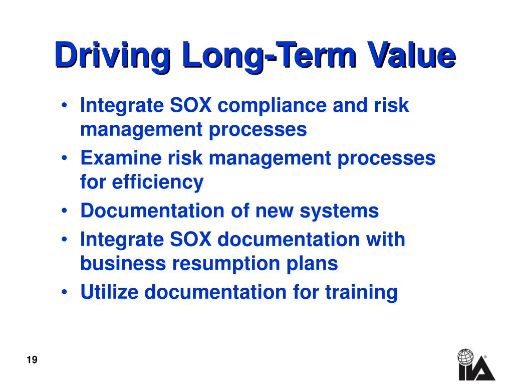 Integrate SOX compliance and risk management processes