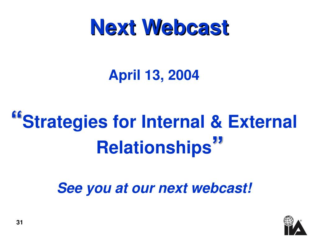 Next Webcast