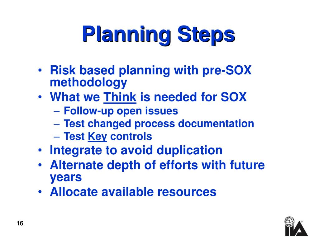 Risk based planning with pre-SOX methodology