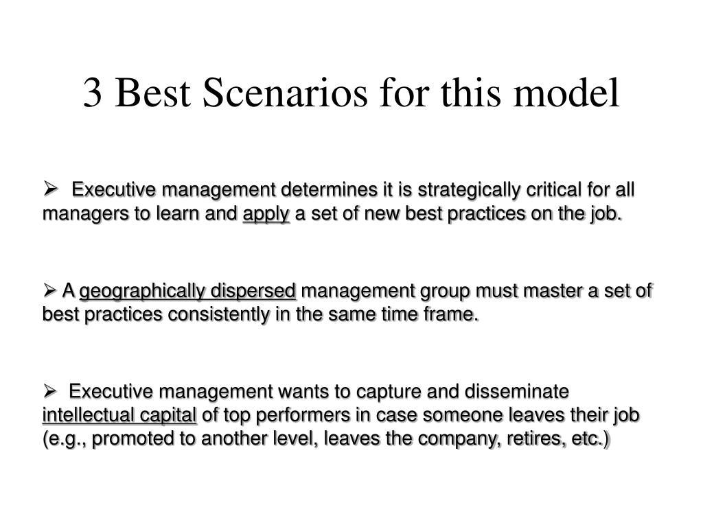 3 Best Scenarios for this model
