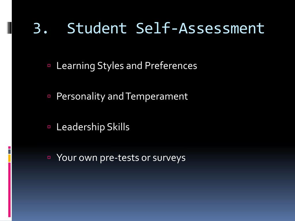 3.  Student Self-Assessment