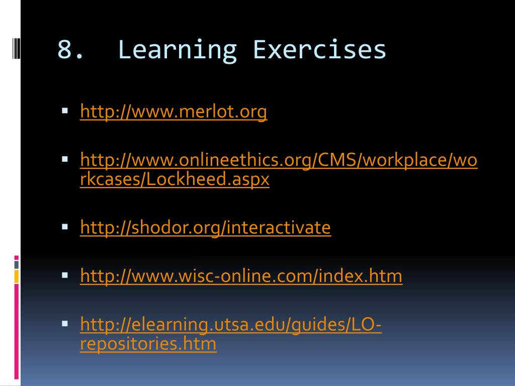 8.  Learning Exercises