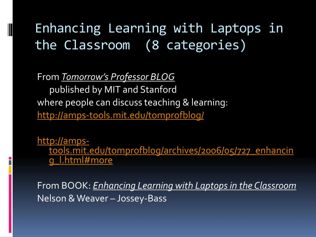 Enhancing Learning with Laptops in the Classroom  (8 categories)