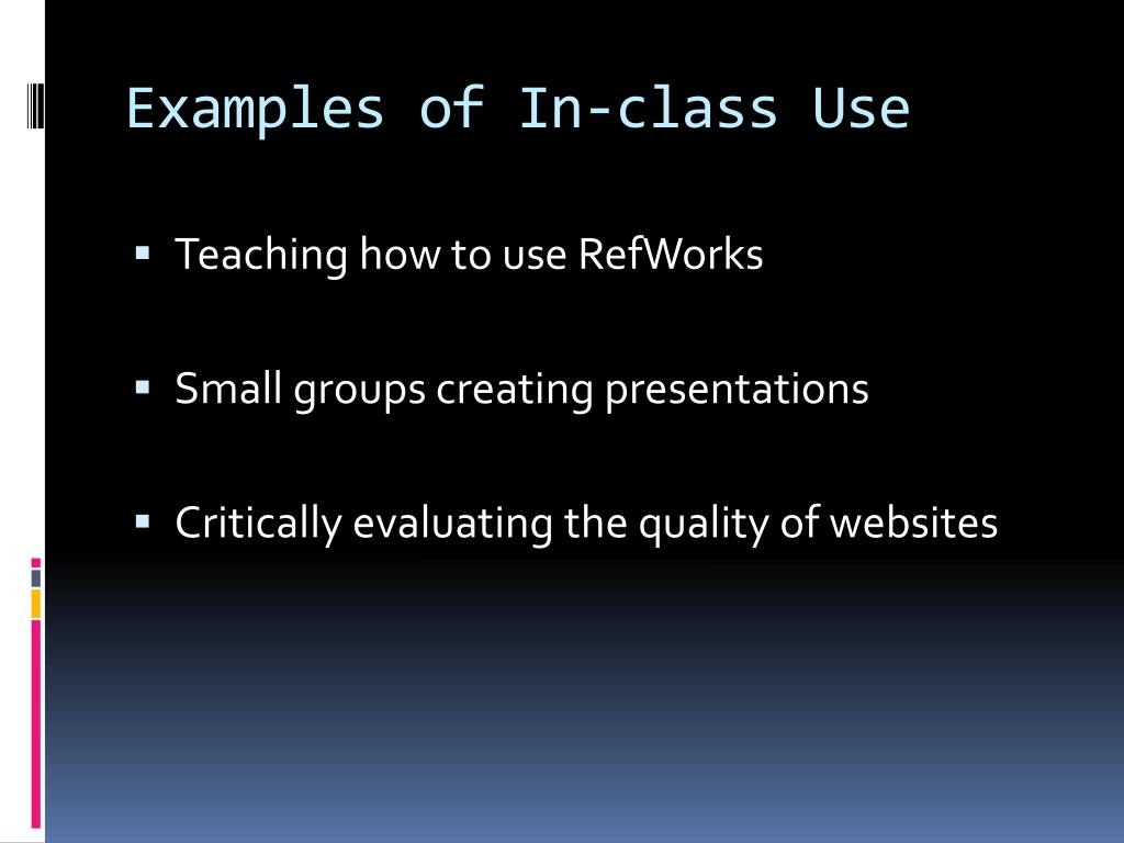 Examples of In-class Use