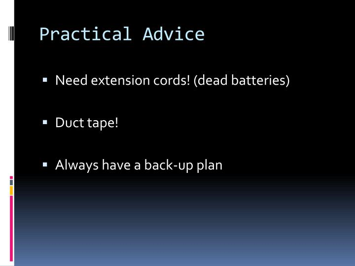 Practical advice