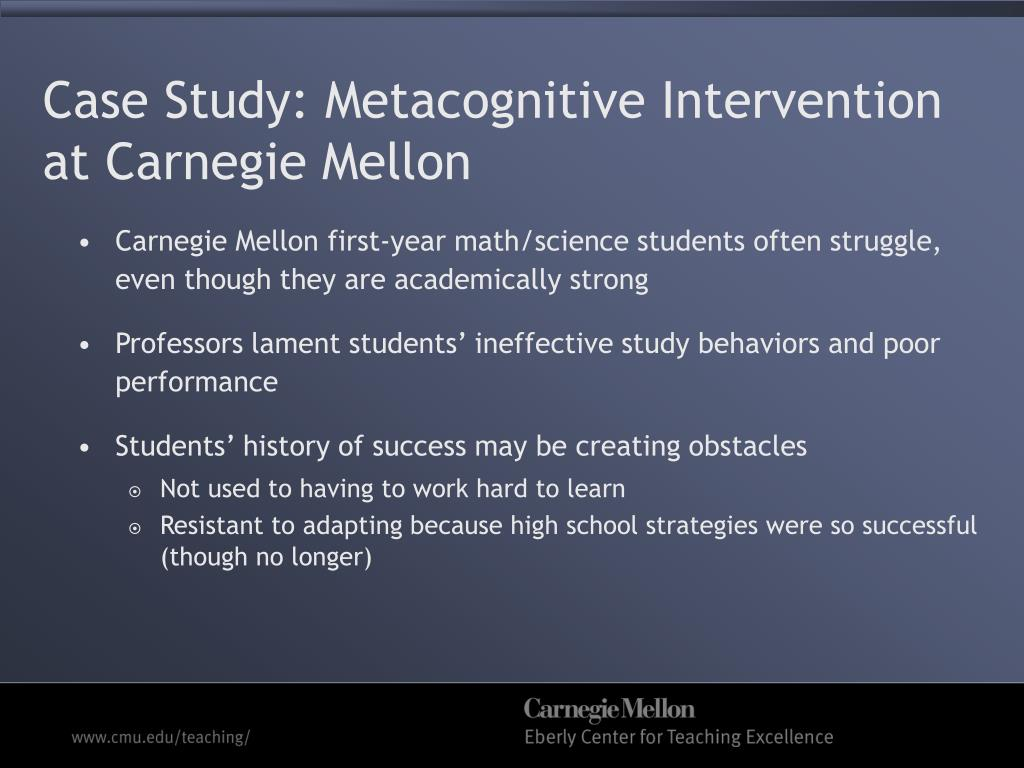 Case Study: Metacognitive Intervention at Carnegie Mellon