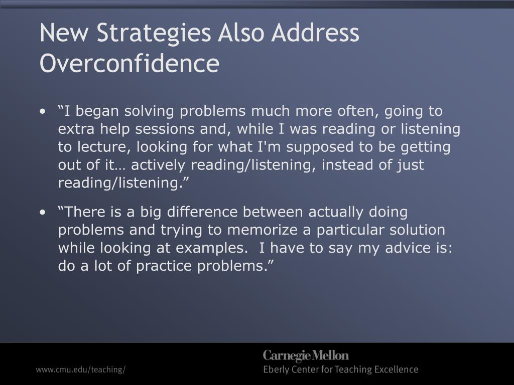 New Strategies Also Address Overconfidence