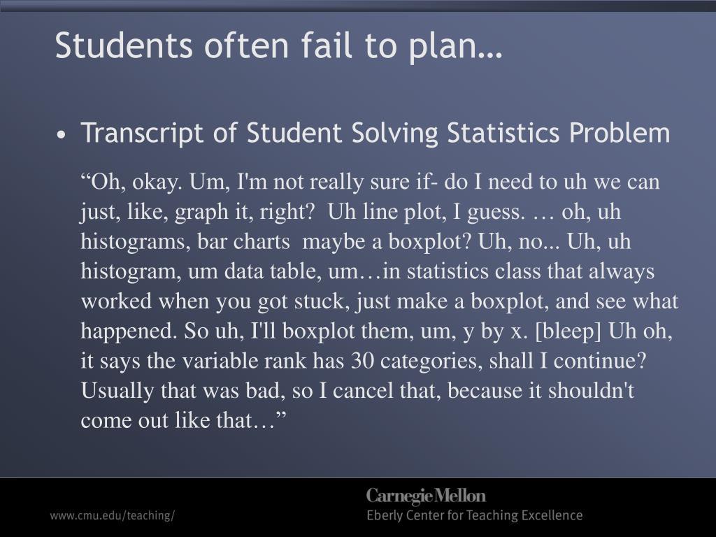Students often fail to plan…