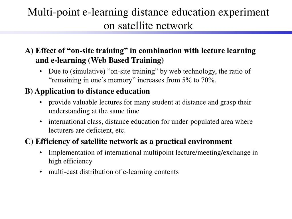 Multi-point e-learning distance education experiment on satellite network