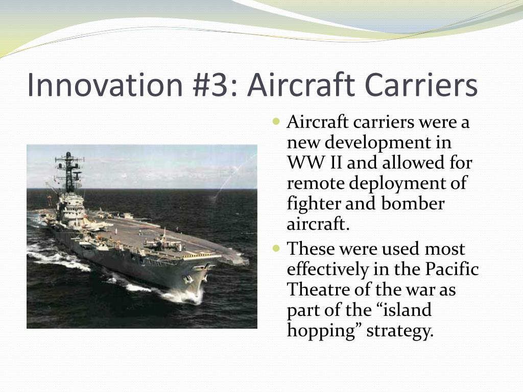 Innovation #3: Aircraft Carriers