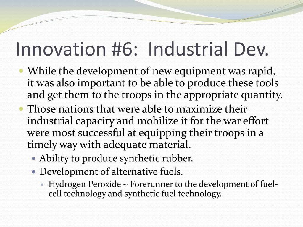 Innovation #6:  Industrial Dev.