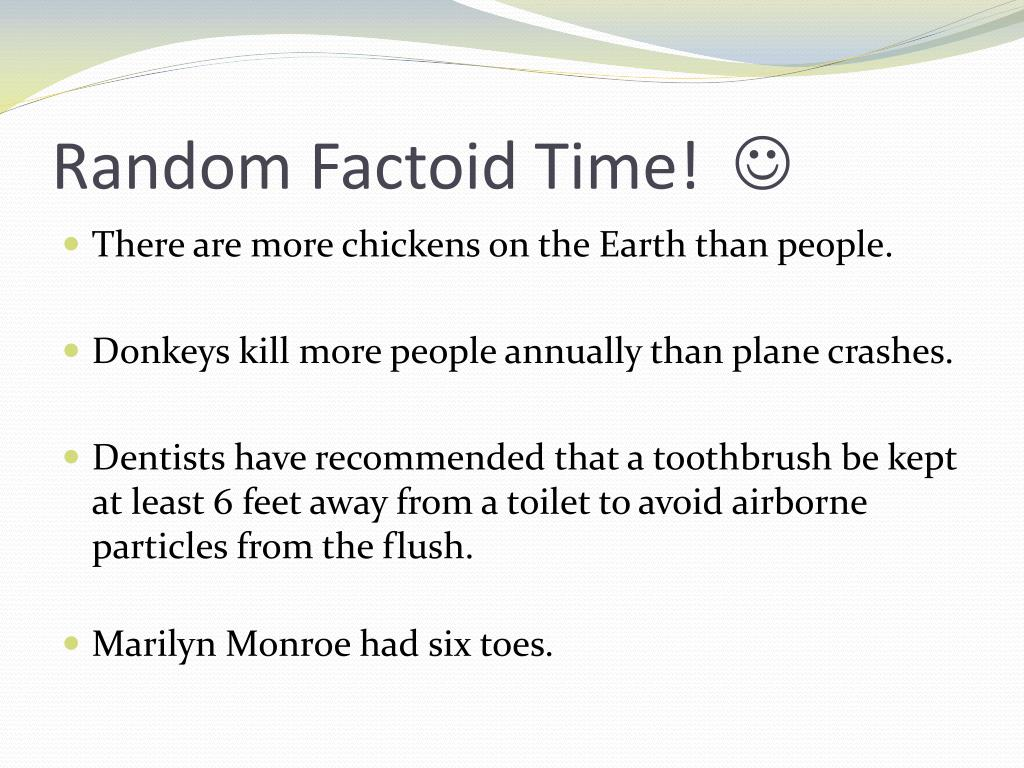 Random Factoid Time!