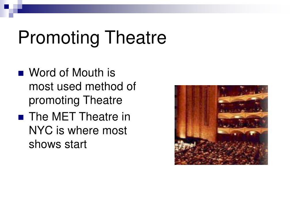 Promoting Theatre