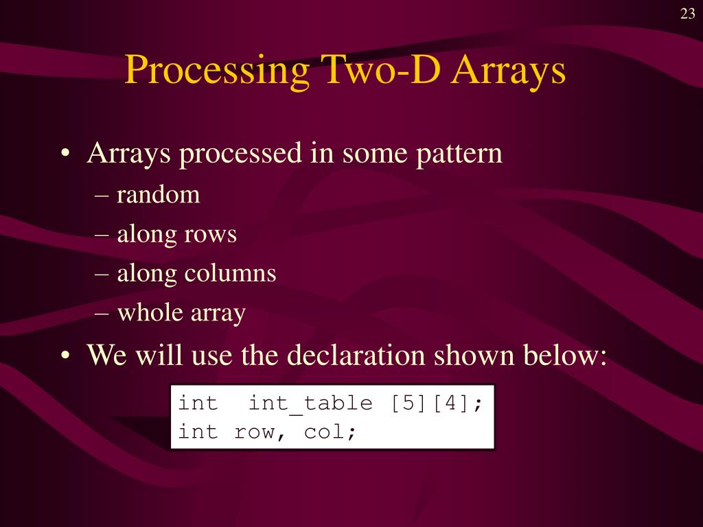 Processing Two-D Arrays