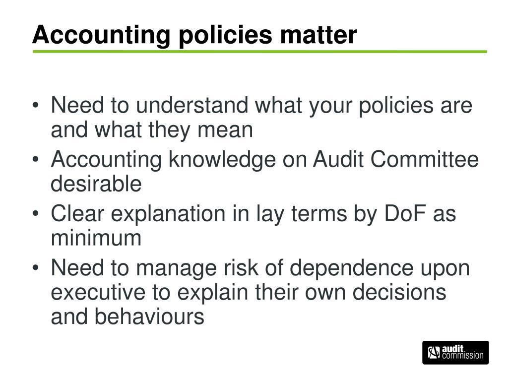 Accounting policies matter