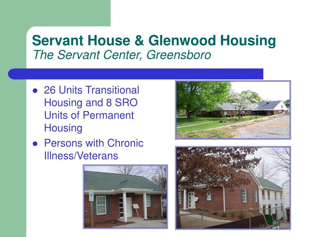 Servant House & Glenwood Housing