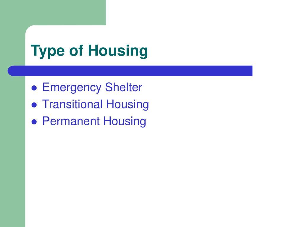 Type of Housing