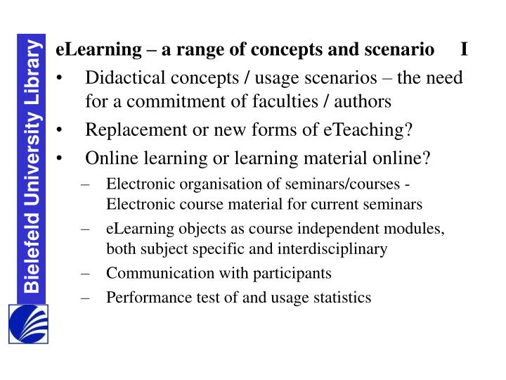 eLearning – a range of concepts and scenario 	I