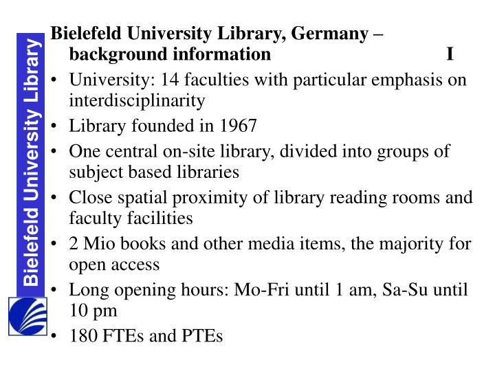 Bielefeld University Library, Germany – background informationI