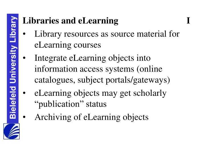 Libraries and eLearning				I
