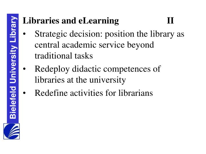Libraries and eLearning			II