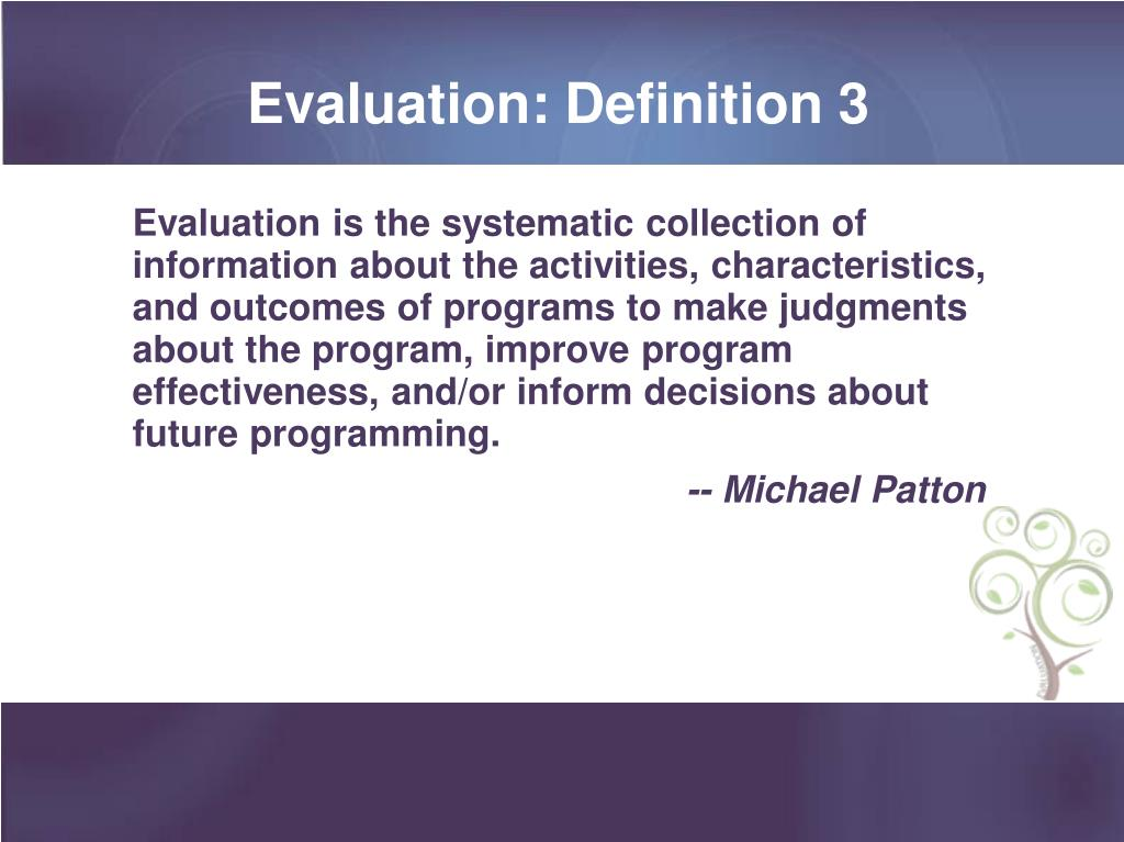 Evaluation: Definition 3