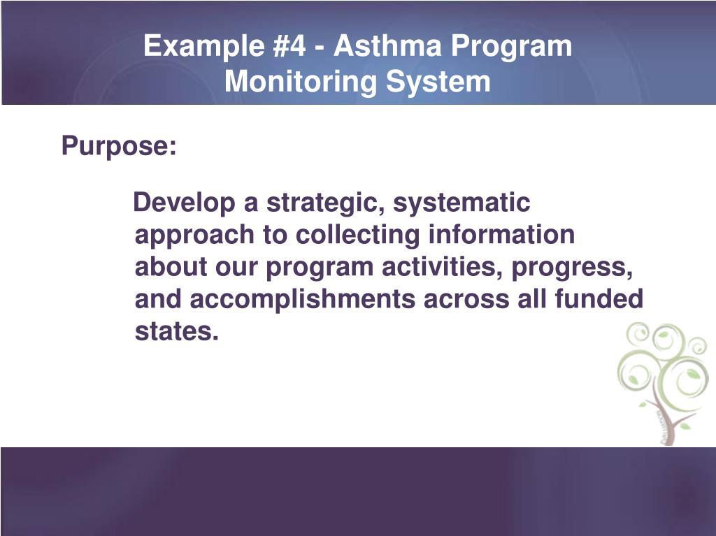 Example #4 - Asthma Program