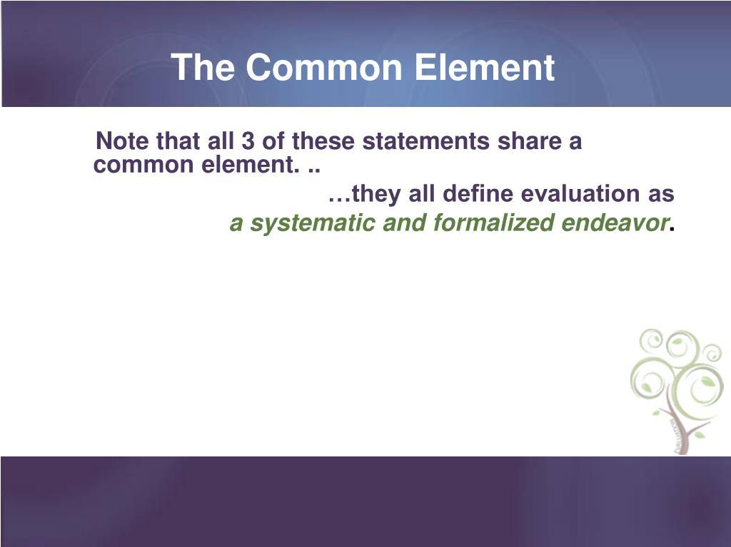 The Common Element