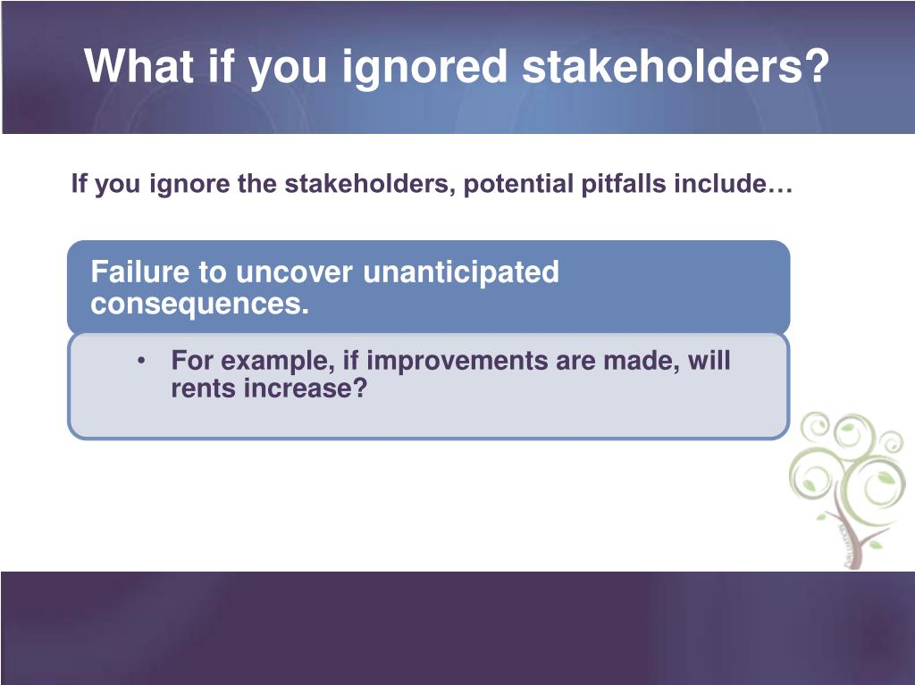 What if you ignored stakeholders?