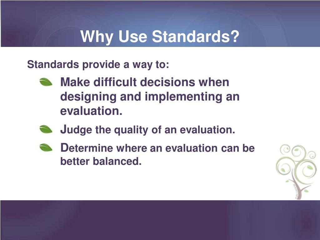 Why Use Standards?